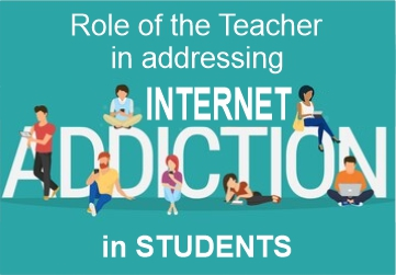 role-of-teachers-in-adressing-internet-addiction-in-students